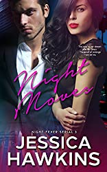 Night Moves (Night Fever Series Book 3)