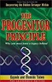 img - for The Progenitor Principle: Why You Must Leave a Legacy Behind by Kayode Taiwo (2001-12-01) book / textbook / text book