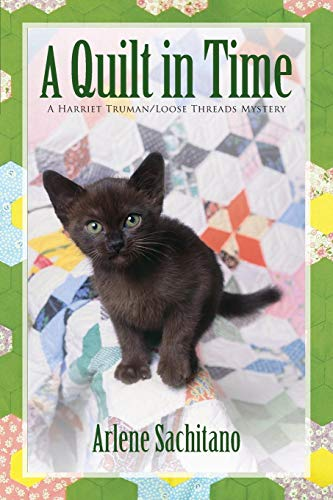 A Quilt in Time (Harriet Truman) ()