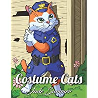Costume Cats: An Adult Coloring Book with Adorable Cartoon Cats, Cute Fashion Designs, and Funny Scenes for Cat Lovers