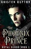 Download The Phoenix Prince (Royal Blood Book 1) in PDF ePUB Free Online