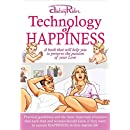 Technology of HAPPINESS: A book that will help you to preserve the passion of your Love