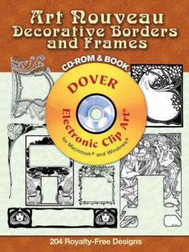 - Art Nouveau Decorative Borders and Frames CD-ROM and Book (Dover Electronic Clip Art)