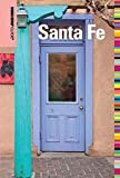 Insiders' Guide® to Santa Fe (Insiders' Guide Series)