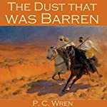 The Dust That Was Barren | Percival Christopher Wren