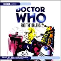 Doctor Who and the Daleks Radio/TV Program by David Whitaker Narrated by William Russell