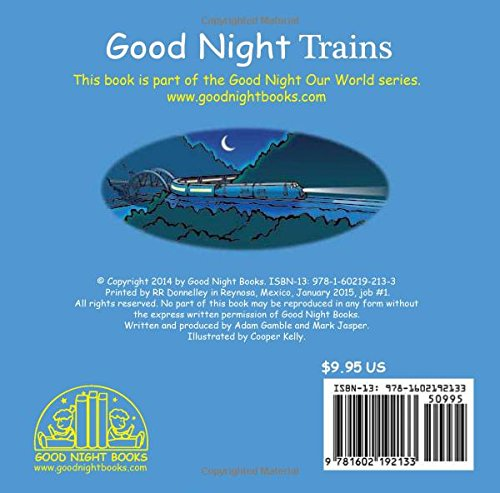 f622237ab569 Good Night Trains (Good Night Our World): Adam Gamble, Mark Jasper, Cooper  Kelly: 9781602192133: Amazon.com: Books