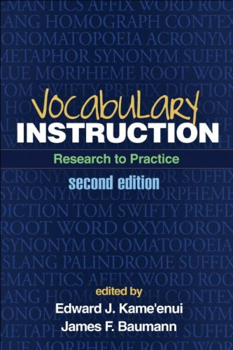 Vocabulary Instruction, Second Edition: Research to Practice