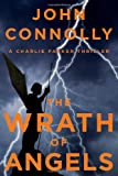 The Wrath of Angels, John Connolly, 1476703027