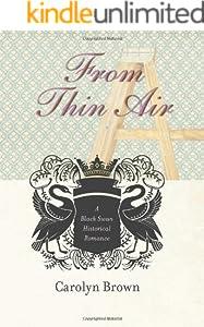 From Thin Air (Black Swan Historical Romance Book 2)