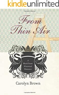From Thin Air (Black Swan Historical Romance Book 2)