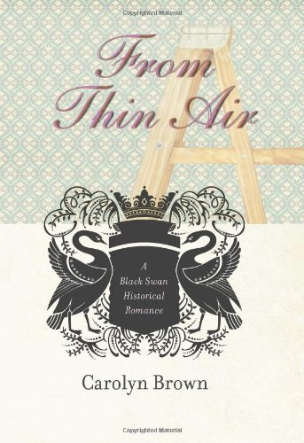 From Thin Air (Black Swan Historical Romance)
