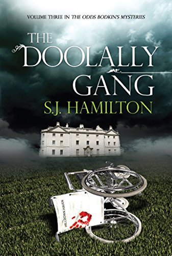 The Doolally Gang (The Odds Bodkin Mysteries Book 3) by [Hamilton, S]