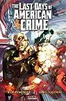 The Last Days of American Crime Book 2 par Remender