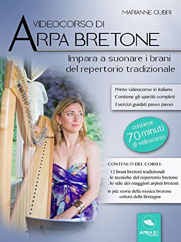 Videocorso di arpa bretone: Impara a suonare i brani del repertorio tradizionale (Italian Edition)