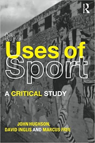 The Uses of Sport: A Critical Study