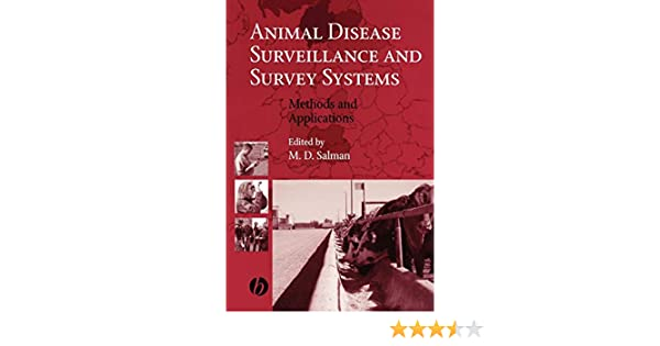 Animal Disease Surveillance and Survey Systems: Methods and Applications
