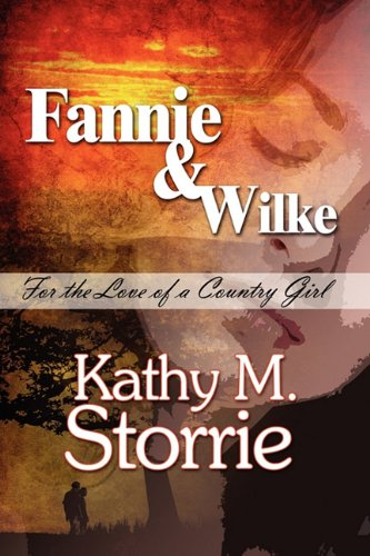Fannie & Wilke: For the Love of a Country Girl pdf