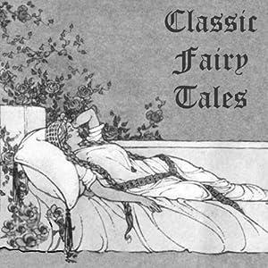 Classic Fairy Tales Audiobook