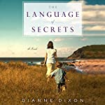 The Language of Secrets | Dianne Dixon