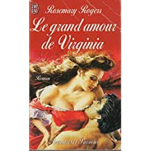 GRAND AMOUR DE VIRGINIA (LE)