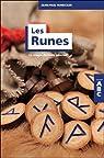 Les Runes - La magie de leurs pouvoirs par Ronecker