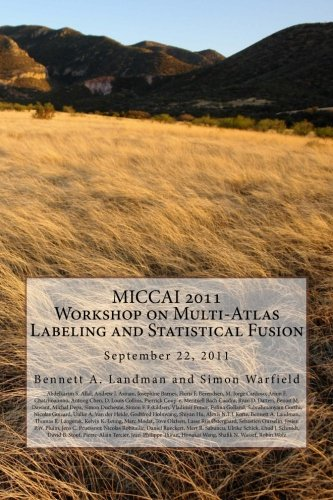 MICCAI 2011 Workshop on Multi-Atlas Labeling and Statistical Fusion