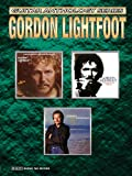 Gordon Lightfoot -- Guitar Anthology: Authentic Guitar TAB (Guitar Anthology Series)