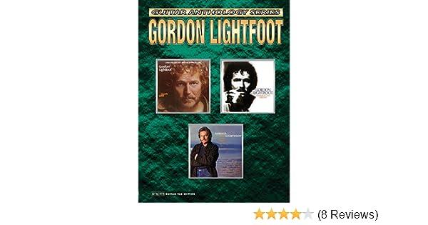 Amazon.com: Gordon Lightfoot -- Guitar Anthology: Authentic Guitar ...