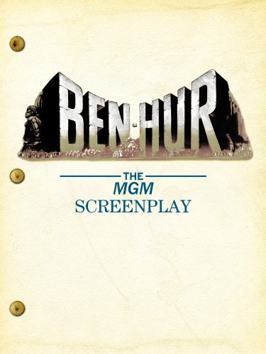 Ben-Hur: The MGM Screenplay