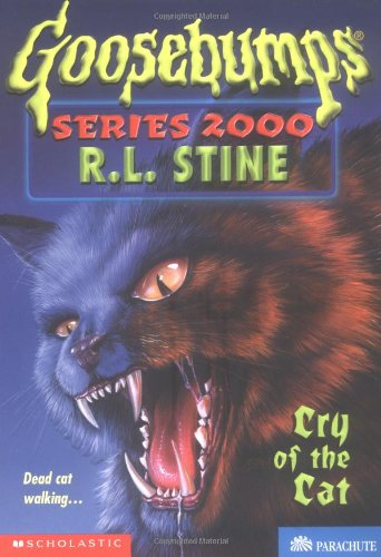 Cry of the Cat (Goosebumps Series 2000, No 1)