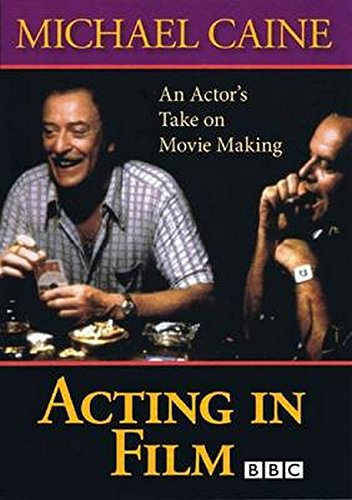 Acting in Film by The Working Arts Library/Applause