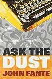 By John Fante - Ask the Dust