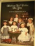 Heirloom Doll Clothes for Gotz, Martha C. Pullen, 1878048082