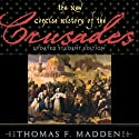 The New Concise History of the Crusades: Critical Issues in World and International History Audiobook by Thomas F. Madden Narrated by Claton Butcher