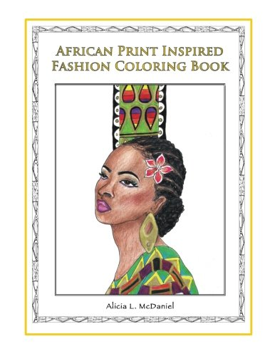 : African Print Inspired Fashion Coloring Book