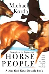 Horse People: Scenes from the Riding Life Kindle Edition