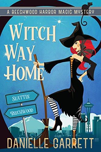 Beechwood Wood - Witch Way Home: A Beechwood Harbor Magic Mystery (Beechwood Harbor Magic Mysteries Book 4)