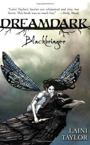 Dreamdark: Blackbringer by Laini Taylor (25-Jun-2009) Paperback pdf epub download ebook