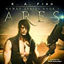 Ares: Nomad, Book 1 Audiobook by K.A. Finn Narrated by Keith Michaelson