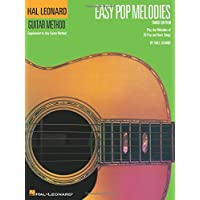 Easy Pop Melodies: Correlates with Book 1 (Hal Leonard Guitar Method (Songbooks))