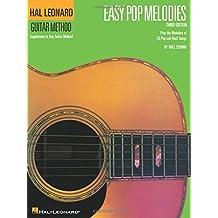 Easy Pop Melodies: Correlates with Book 1 (Hal Leonard Guitar Method (Songbooks))