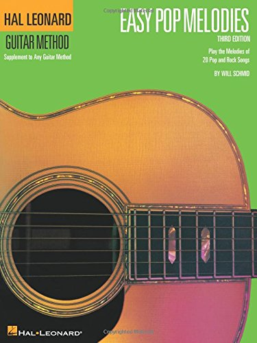 Easy Pop Melodies: Correlates with Book 1 (Hal Leonard Guitar Method - Leonard Player Hal Guitar