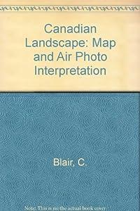 Paperback Canadian Landscape: Map and Air Photo Interpretation Book