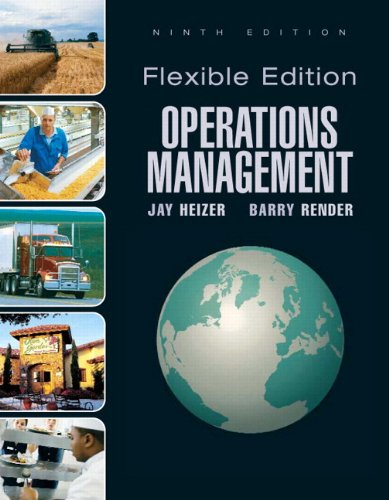 Operations Management, Flexible Edition and Lecture Guide...