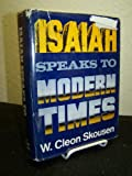 img - for Isaiah Speaks to Modern Times. book / textbook / text book
