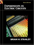 Experiments in Electric Circuits, Brian H. Stanley, 0131701800