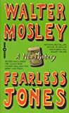 Fearless Jones, Walter Mosley, 0446610127