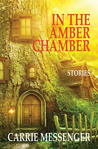 In the Amber Chamber: Stories