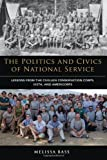 Politics and Civics of National Servi, Bass, Melissa, 0815723806